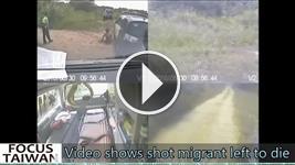 Video shows shot Vietnamese migrant left to die