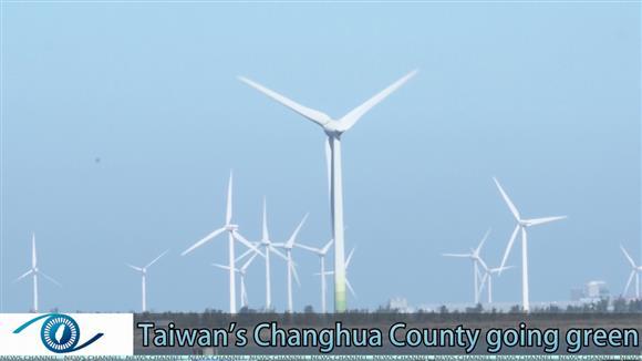 Taiwan's Changhua County going green