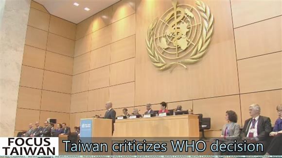 Taiwan criticizes WHO decision